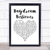 The Monkees Daydream Believer Heart Song Lyric Quote Print