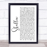 Lady Gaga & Bradley Cooper Shallow White Script Song Lyric Print