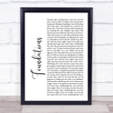 Kate Nash Foundations White Script Song Lyric Quote Print