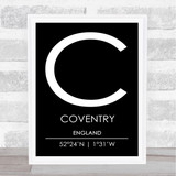 Coventry England Coordinates Black & White World City Travel Print