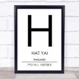 Hat Yai Thailand Coordinates World City Travel Print