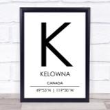 Kelowna Canada Coordinates World City Travel Print