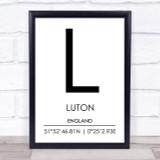 Luton England Coordinates World City Travel Print