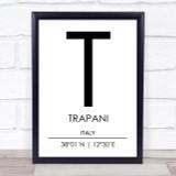 Trapani Italy Coordinates World City Travel Print