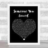 Lewis Capaldi Someone You Loved Black Heart Music Gift Poster Print