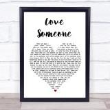 Lukas Graham Love Someone White Heart Music Gift Poster Print