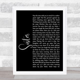 Dave Matthews Sister Black Script Song Lyric Music Gift Poster Print