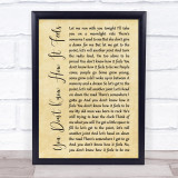 Tom Petty You Don't Know How It Feels Rustic Script Song Lyric Music Gift Poster Print