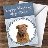 Dogue De Bordeaux Dog Blue Animal Customised Birthday Card