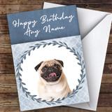 Pug Dog Blue Animal Customised Birthday Card