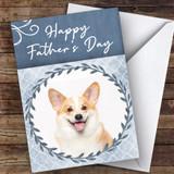 Welsh Corgi Dog Traditional Animal Customised Father's Day Card