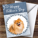 Pomeranian Dog Traditional Animal Customised Father's Day Card