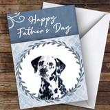 Dalmatian Dog Traditional Animal Customised Father's Day Card