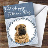 Shar-Pei Dog Traditional Animal Customised Father's Day Card