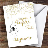 Fancy Gold Jeepers Creepers Customised Happy Halloween Card