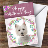 West Highland White Terrier Dog Animal Customised Mother's Day Card