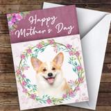 Welsh Corgi Dog Traditional Animal Customised Mother's Day Card