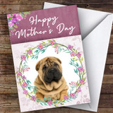 Shar-Pei Dog Traditional Animal Customised Mother's Day Card