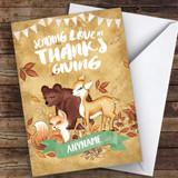Cute Woodland Animals Sending Love Customised Happy Thanksgiving Card