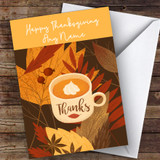 Leaves And Cup Customised Happy Thanksgiving Card