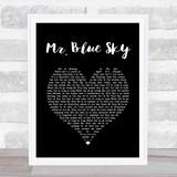 ELO Mr. Blue Sky Black Heart Song Lyric Quote Print