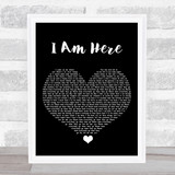 Pink I Am Here Black Heart Song Lyric Quote Print