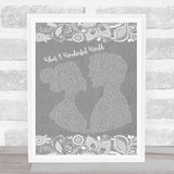 Louis Armstrong What A Wonderful World Burlap & Lace Grey Song Lyric Quote Quote Print