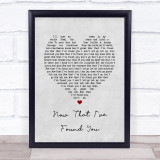 Liam Gallagher Now That I've Found You Grey Heart Song Lyric Quote Print