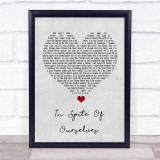 John Prine ft Iris DeMent In Spite Of Ourselves Grey Heart Song Lyric Quote Print