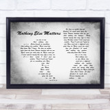 Metallica Nothing Else Matters Man Lady Couple Grey Song Lyric Quote Quote Print