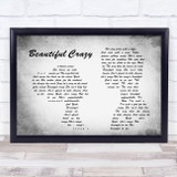 Luke Combs Beautiful Crazy Man Lady Couple Grey Song Lyric Quote Quote Print