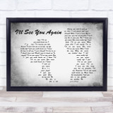 Westlife I'll See You Again Man Lady Couple Grey Song Lyric Quote Print