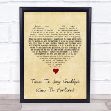Sarah Brightman Time To Say Goodbye (Con Te Partirò) Vintage Heart Song Lyric Quote Music Framed Print