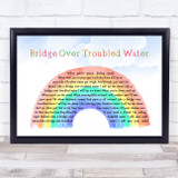 Simon & Garfunkel Bridge Over Troubled Water Watercolour Rainbow & Clouds Song Lyric Quote Music Framed Print