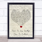 Sarah Brightman Time To Say Goodbye (Con Te Partirò) Script Heart Song Lyric Quote Music Framed Print