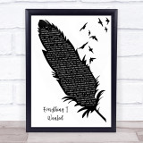 Billie Eilish Everything I Wanted Black & White Feather & Birds Song Lyric Quote Music Framed Print