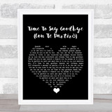 Sarah Brightman Time To Say Goodbye (Con Te Partirò) Black Heart Song Lyric Quote Music Framed Print