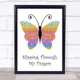ABBA Slipping Through My Fingers Rainbow Butterfly Song Lyric Quote Music Framed Print