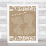 Diana Ross The Best Years Of My Life Burlap & Lace Song Lyric Quote Music Framed Print