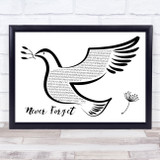 Take That Never Forget Black & White Dove Bird Song Lyric Quote Music Framed Print
