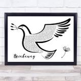 Kelly Clarkson Breakaway Black & White Dove Bird Song Lyric Quote Music Framed Print