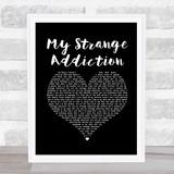 Billie Eilish My Strange Addiction Black Heart Song Lyric Quote Music Framed Print