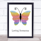 The 1975 Loving Someone Rainbow Butterfly Song Lyric Quote Music Framed Print