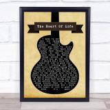 John Mayer The Heart Of Life Black Guitar Song Lyric Quote Music Framed Print