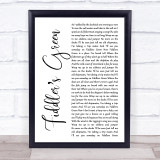 The Irish Rovers Fiddler's Green White Script Song Lyric Quote Music Framed Print