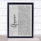 Oasis Acquiesce Grey Rustic Script Song Lyric Quote Music Framed Print