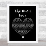 David Gray The One I Love Black Heart Song Lyric Quote Music Framed Print