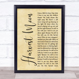 Neil Young Harvest Moon Rustic Script Song Lyric Quote Music Framed Print