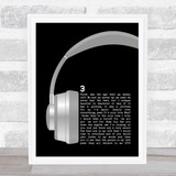 DTP 3 Grey Headphones Song Lyric Quote Music Framed Print