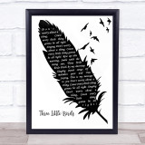 Bob Marley Three Little Birds Black & White Feather & Birds Song Lyric Wall Art Print